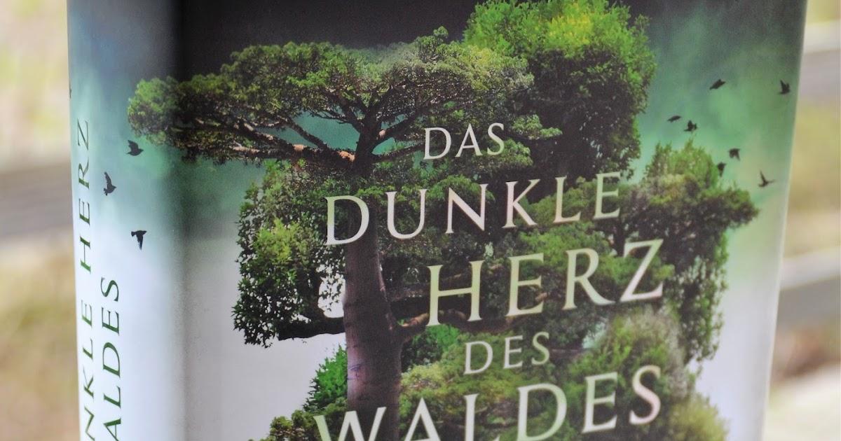 Das Herz Des Waldes : lebens leseliebe lust rezension das dunkle herz des waldes ~ Markanthonyermac.com Haus und Dekorationen