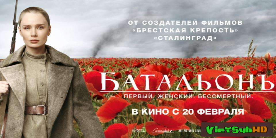 Phim Nữ Binh Nga VietSub HD   Batalon 2015