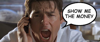 "Tom Cruise yelling, ""Show me the money,"" from the movie, Jerry McQuire"