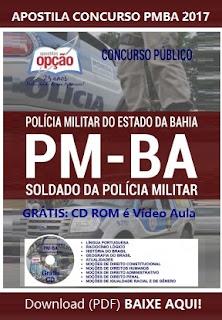 Apostila Polícia Militar da Bahia 2017, para o cargo de Soldado da PMBA.
