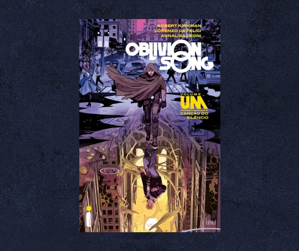 Resenha: Oblivion Song, de Robert Kirkman, Lorenzo De Felici e Annalisa Leoni