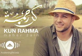 Lyric : Maher Zain - Kun Rahma