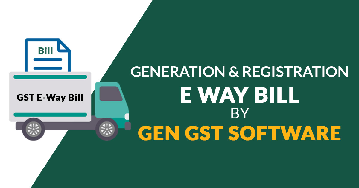 E-way Bill Generation and Registration Pdf Guide by Gen GST Software