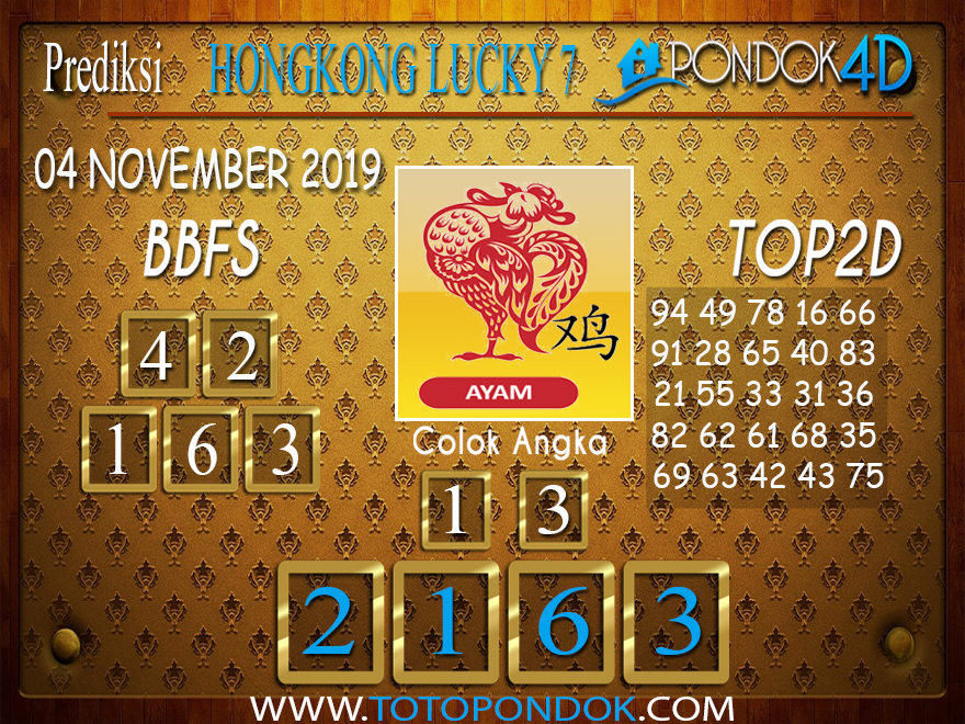 Prediksi Togel HONGKONG LUCKY 7 PONDOK4D 04 NOVEMBER 2019