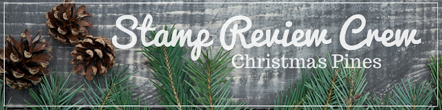 http://stampreviewcrew.blogspot.com/2016/12/christmas-pines-edition.html