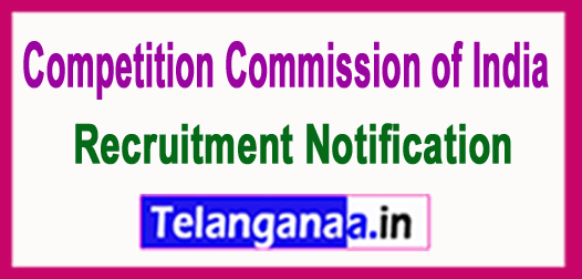 CCI-Competition Commission of India Recruitment Notification 2017