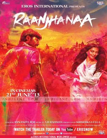 Poster Of Raanjhanaa 2013 Hindi 500MB BRRip 720p ESubs HEVC Watch Online Free Download Downloadhub.Net
