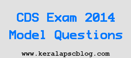 Combined Defence Services Exam 2014 Model Questions