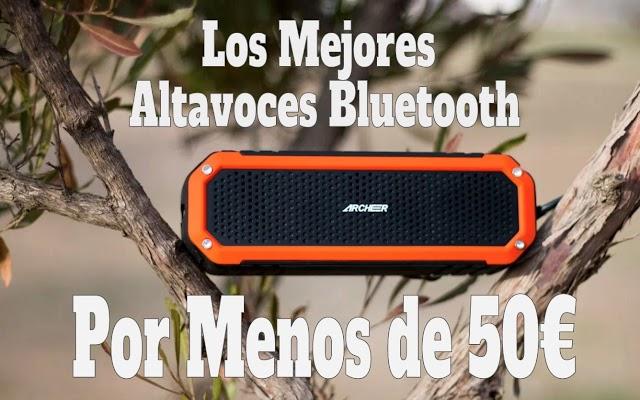 Los Mejores Altavoces Bluetooth por Menos de 50 Euros para este Verano