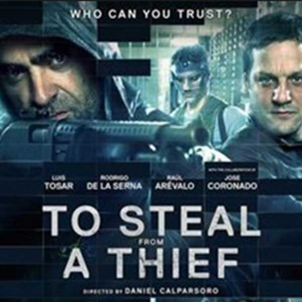 To Steal from a Thief, Film To Steal from a Thief, To Steal from a Thief Synopsis, To Steal from a Thief Trailer, To Steal from a Thief Review, Download Poster Film To Steal from a Thief 2016