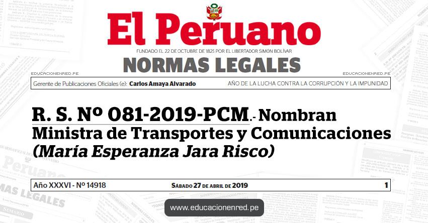 R. S. Nº 081-2019-PCM - Nombran Ministra de Transportes y Comunicaciones (María Esperanza Jara Risco)