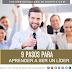 9 pasos necesarios para aprender a ser un líder