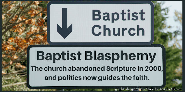 "A road sign that says 'Baptist Church' with an arrow pointing downward toward hell and the text ""Baptist Blasphemy - the church abandoned Scripture in 2000, and politics now guide the faith."""