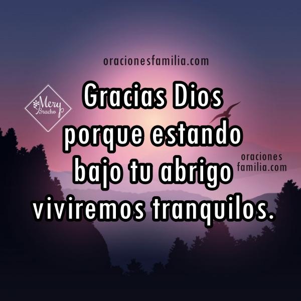 Oración corta de la noche, frases antes de dormir en oraciones bonitas cristianas de confianza en la protección de Dios por Mery Bracho.