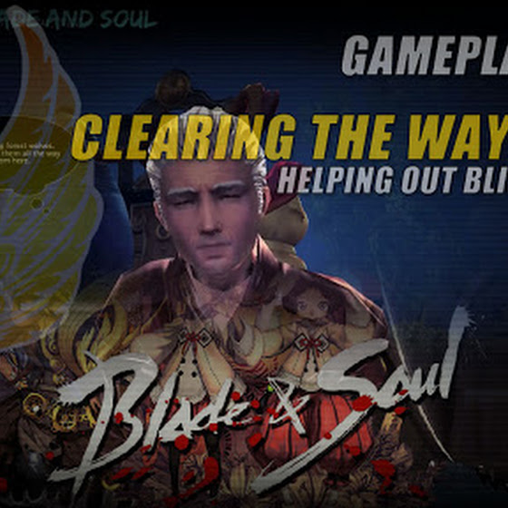 Clearing The Way Quest » Helping Out Blindman Sim In Blade And Soul