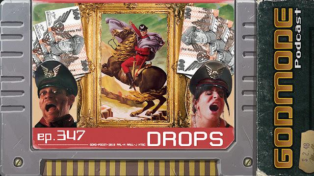 GODMODE 347 - DROPS