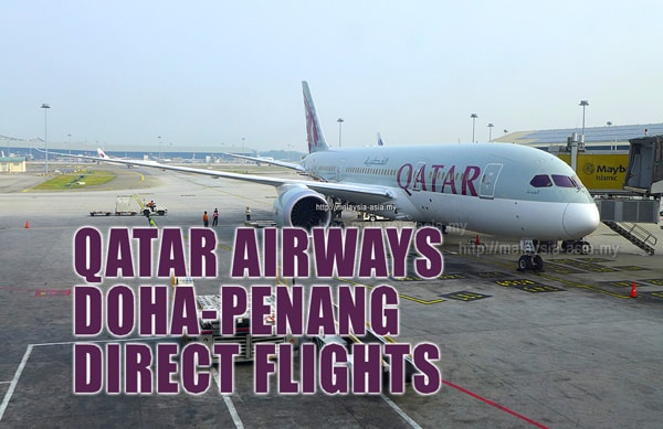 Doha Penang Direct Flights Qatar Airways