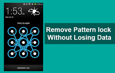Tips to Remove Pattern lock Without Loss Data