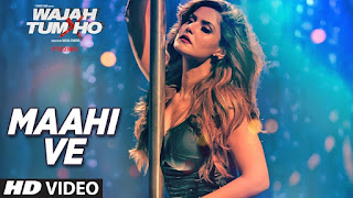 Maahi Ve – Wajah Tum Ho – Spicy Song inn HD Video watch online
