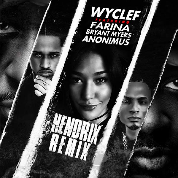 Wyclef Jean - Hendrix (Spanglish Remix) [feat. Farina, Bryant Myers & Anonimus] - Single Cover