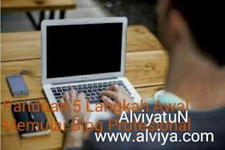 Panduan 5 Lima Langkah Memulai Blog Profesional
