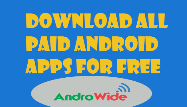 download all paid android apps for free follow the steps