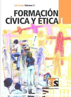 Libro de TelesecundariaFormación Cívica y ÉticaIPrimer gradoVolumen IILibro para el Alumno2016-2017