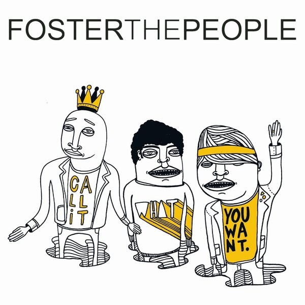 Foster the People - Call It What You Want (Remixes) Cover