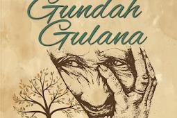 GUNDAH GULANA Antologi Esai