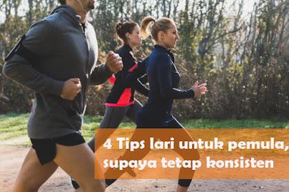 5 Tips lari untuk pemula, supaya tetap konsisten