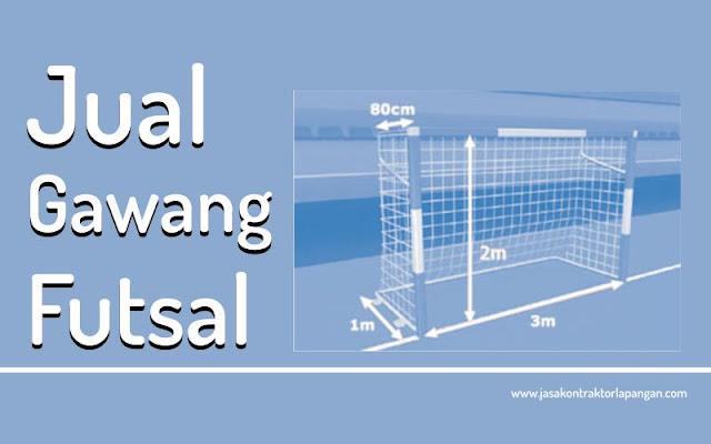 Jual Gawang Futsal / Harga Gawang Futsal Terbaru