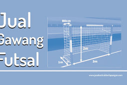 Jual Gawang Futsal Murah - Buat Gawang Futsal Discount 5%