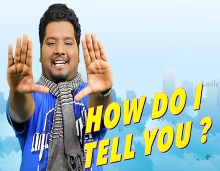 How Do I Tell You? 19 | Smile Settai | Muthuramalingam Effect