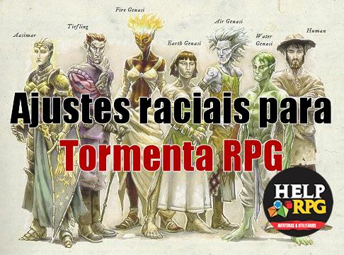 Ajustes raciais para Tormenta RPG