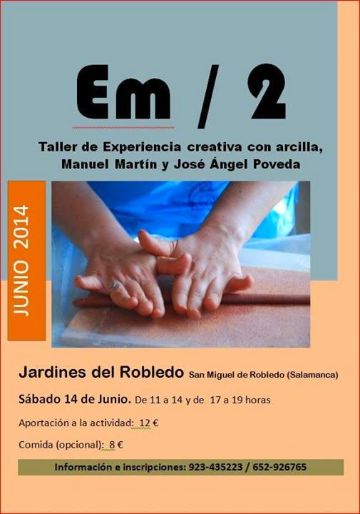 """14/Junio. Taller """"Embarrados"""". San Miguel de Robledo"""