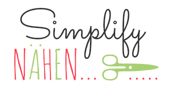Simplify Nähen - Blogreihe über alles, was das Nähen einfacher macht