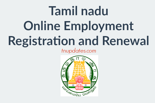 www.tnvelaivaaippu.gov.in - Empower Online Registration and Renewal