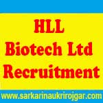 HLL Biotech Ltd Recruitment