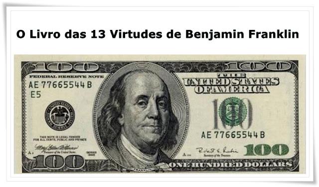 Livro 13 Virtudes Benjamin Franklin