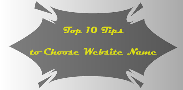 Top 10 Tips to Choose Website Name