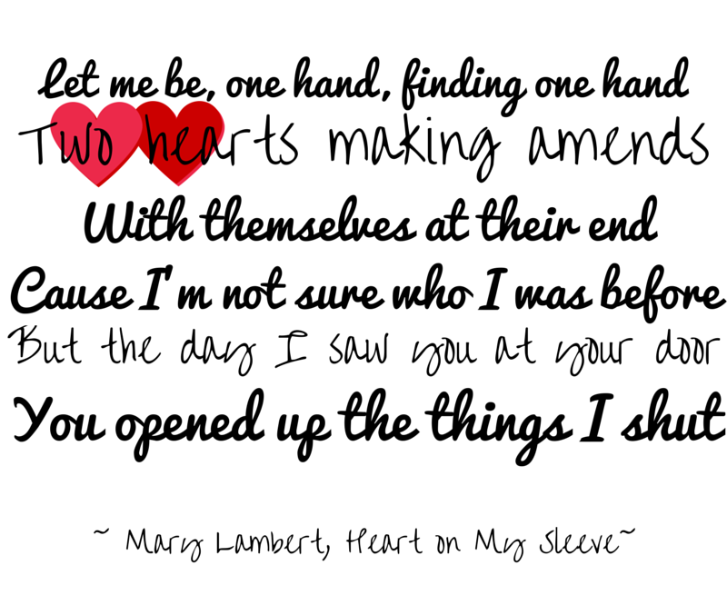 let me be one, one hand, finding one hand... #HeartOnMySleeve