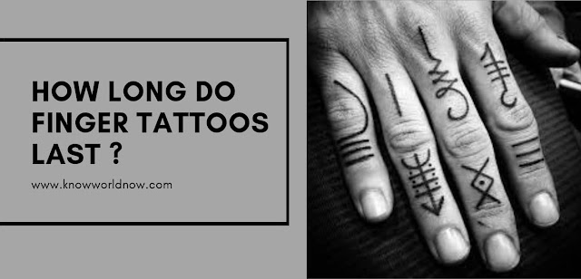 How Long Do Finger Tattoos Last?