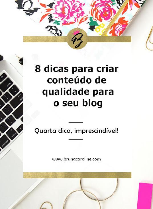 8 dicas para criar conteúdo de qualidade para blog