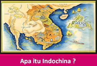Apa itu Indochina