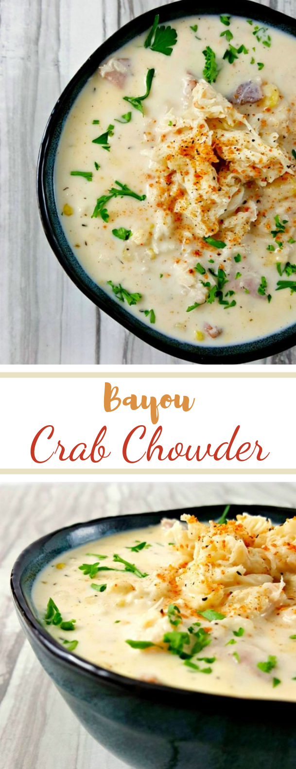 Bayou Crab Chowder #seafood #maindish