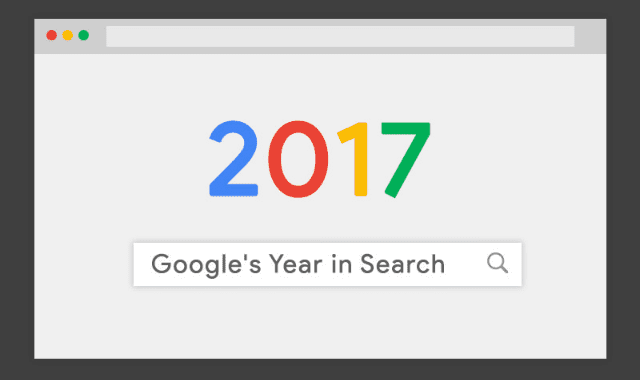 Google Year In Search 2017 Reveals Biggest Trends