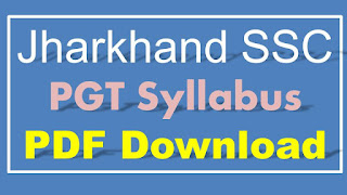 JSSC PGT Syllabus PDF Download