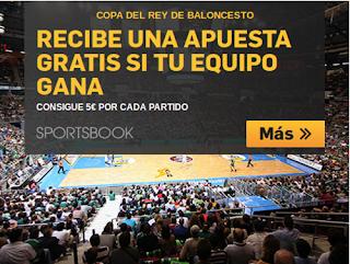 betfair gana 5 euros por partido que gane tu equipo copa rey baloncesto 2016