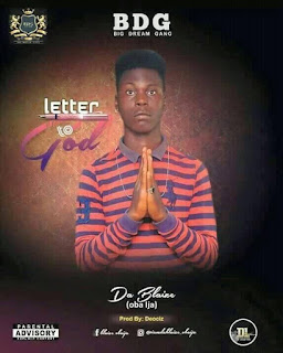 [Music] Da Blaize – Letter to baba God
