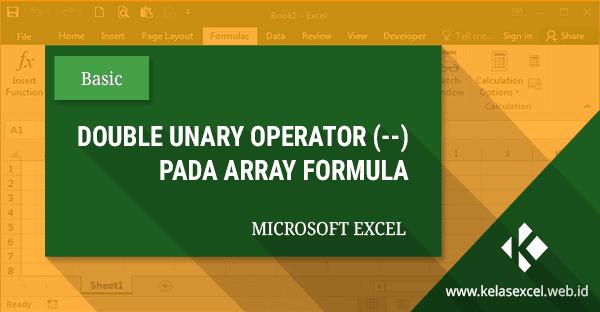 Double Unary Operator (--) Pada Rumus Array Excel